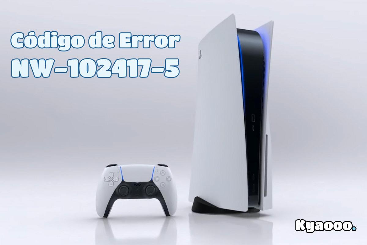 Errores PS5: NW-102417-5 | Se agotó el tiempo de conexión a la red