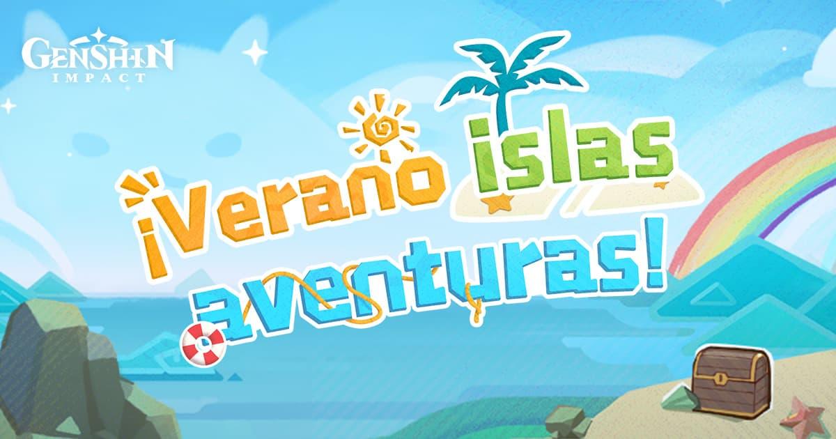 Todos los actos del evento ¡verano, islas, aventuras! de Genshin Impact