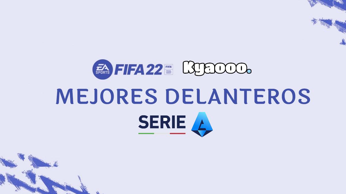 Mejores delanteros de la Serie A en FIFA 22