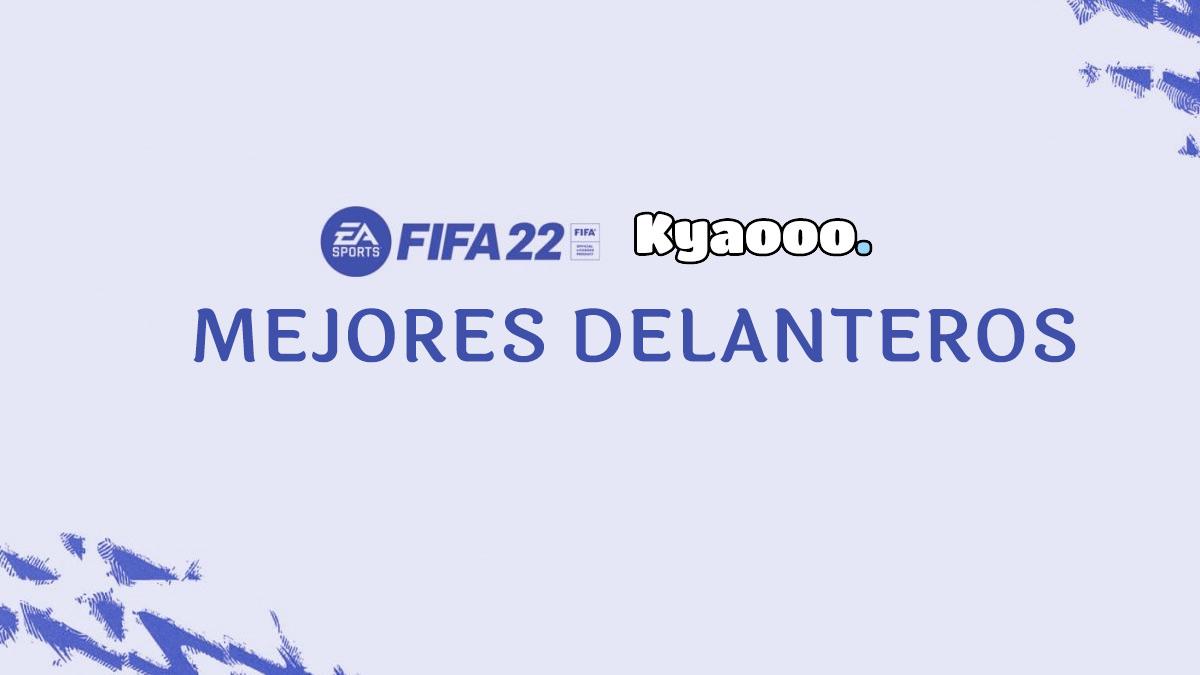 Mejores delanteros de FIFA 22