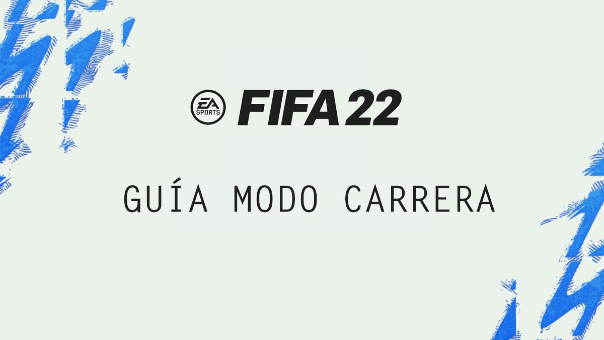 Guía del modo carrera de FIFA 22: novedades, trucos, consejos... | Kyaooo