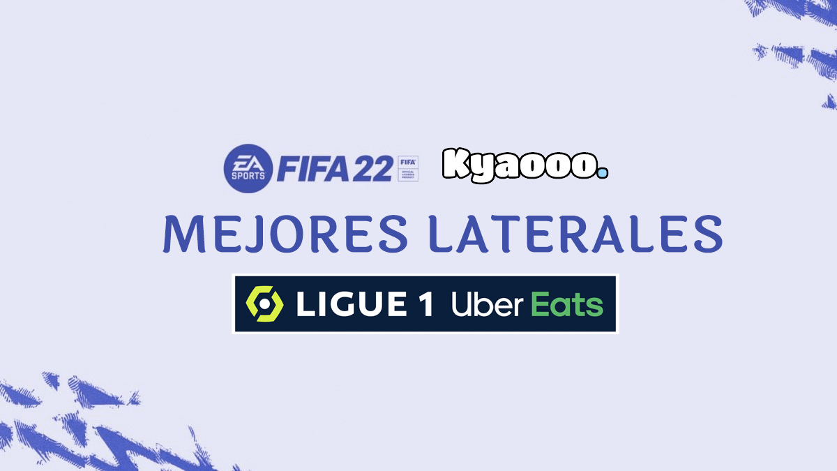 Los mejores laterales de la Ligue 1 en FIFA 22